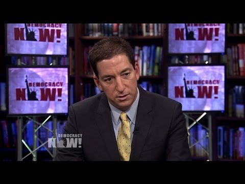 """Collect It All"": Glenn Greenwald on NSA Bugging Tech Hardware, Economic Espionage & Spying on U.N."