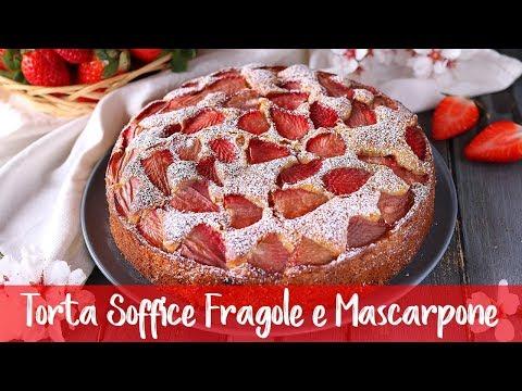 TORTA SOFFICE FRAGOLE E MASCARPONE - Ricetta Facile FATTO IN CASA DA BENEDETTA