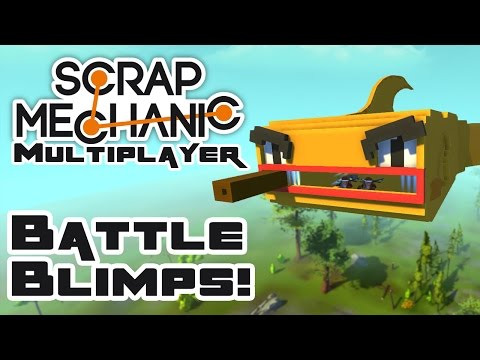 Battle Blimps: FEEESH!? - Let's Play Scrap Mechanic Multiplayer - Part 238
