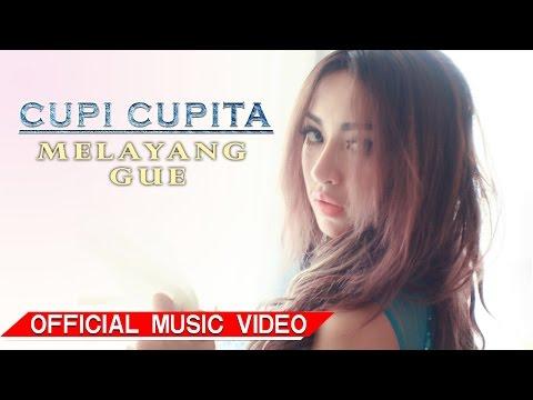 Cupi Cupita - Melayang Gue [Official Music Video HD]
