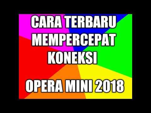 Cara Terbaru Mempercepat Koneksi Opera Mini 2019