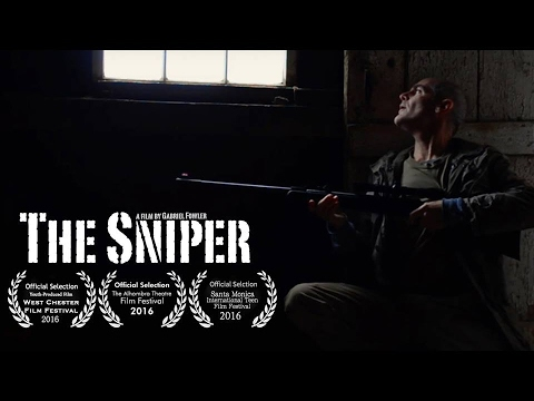 The Sniper - A Short Film by Gabriel Fowler (2015)