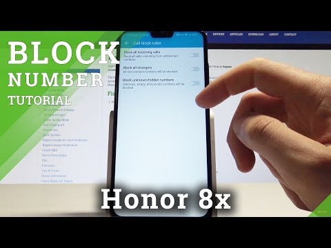 How to Block Calls on Honor 8x - Block Number Tutorial - YouTube