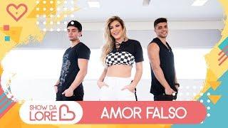 Baixar Amor Falso - Wesley Safadão e Aldair Playboy ft. Kevinho - Lore Improta | Coreografia