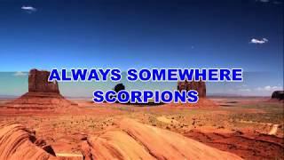 Always Somewhere Scorpions Lyrics - مهرجانات