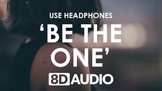 Dua Lipa - Be The One (8D AUDIO) 🎧