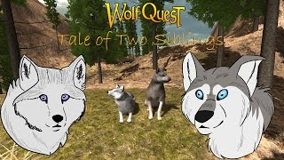 WolfQuest: A Tale of Two Siblings | Episode 1- Out On Their Own