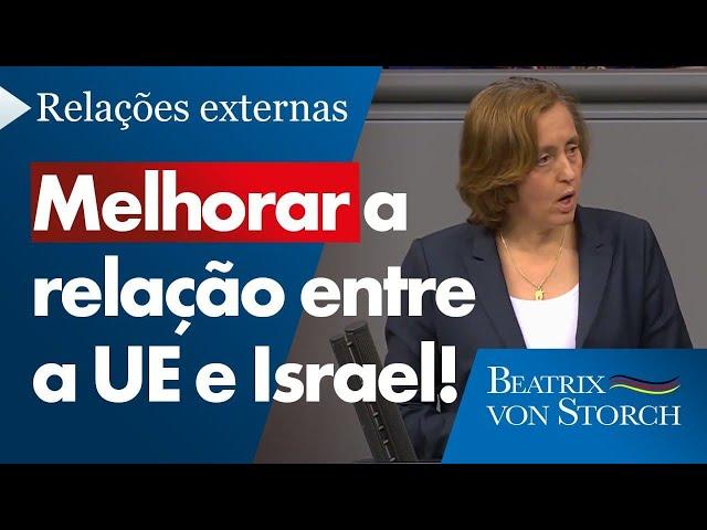 Beatrix von Storch (AfD) - Melhorar a relação entre a UE e Israel