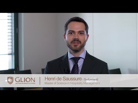 Why did I choose Glion? Henri de Saussure, Switzerland