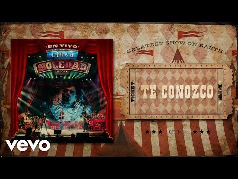 Ricardo Arjona - Te Conozco (Circo Soledad En Vivo - Audio)