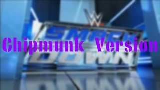 WWE Smackdown 2015 Theme Song - Black And Blue (Chipmunk Version)