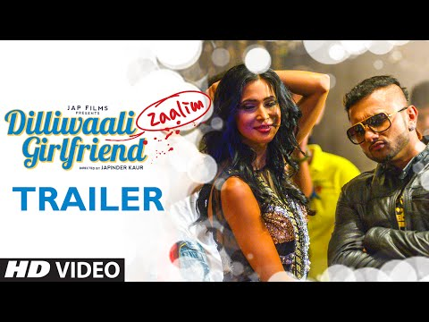 Dilliwaali Zaalim Girlfriend Trailer   Jackie Shroff, Divyendu Sharma   Yo Yo Honey Singh   T-Series