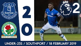 WHAT. A. HIT. SAMBOU WITH A ROCKET AS U23S STAY TOP! | HIGHLIGHTS: EVERTON 2-0 BLACKBURN ROVERS