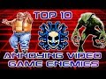 Top 10 Most Annoying Video Games Enemies