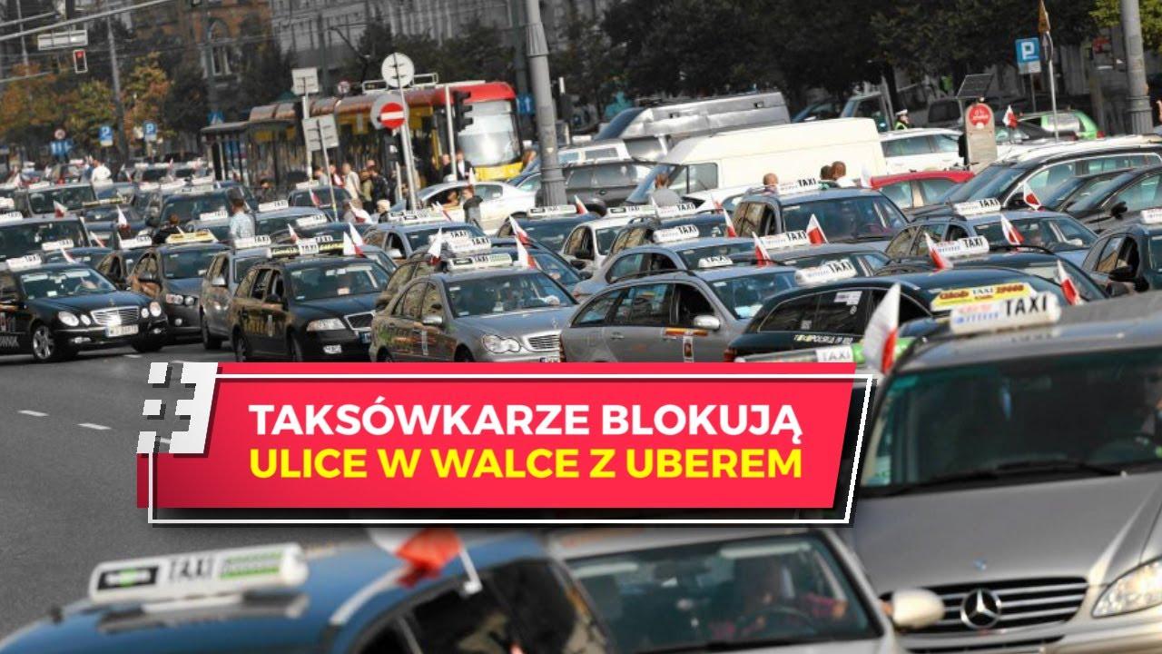 Warszawa zablokowana. PROTEST TAKSÓWKARZY