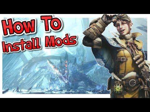 How To Install Monster Hunter World Mods Tutorial - YouTube