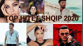 Muzik Shqip 2020 - Hitet e reja Shqip 2020 - Kenget me te reja 2020 TOP  ALBANIAN HITS 2020 - YouTube