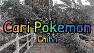 Faiha. - Cari Pokemon (lyric video)