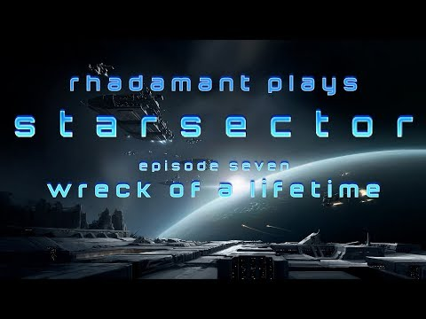 Starsector / EP 7 - Wreck of a Lifetime / Tutorial Series thumbnail