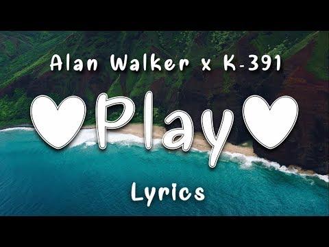 alan-walker,-k-391-‒-play-(lyrics)-ft.-tungevaag,-mangoo