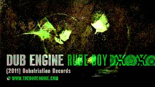 DUB ENGINE - RUDE BOY