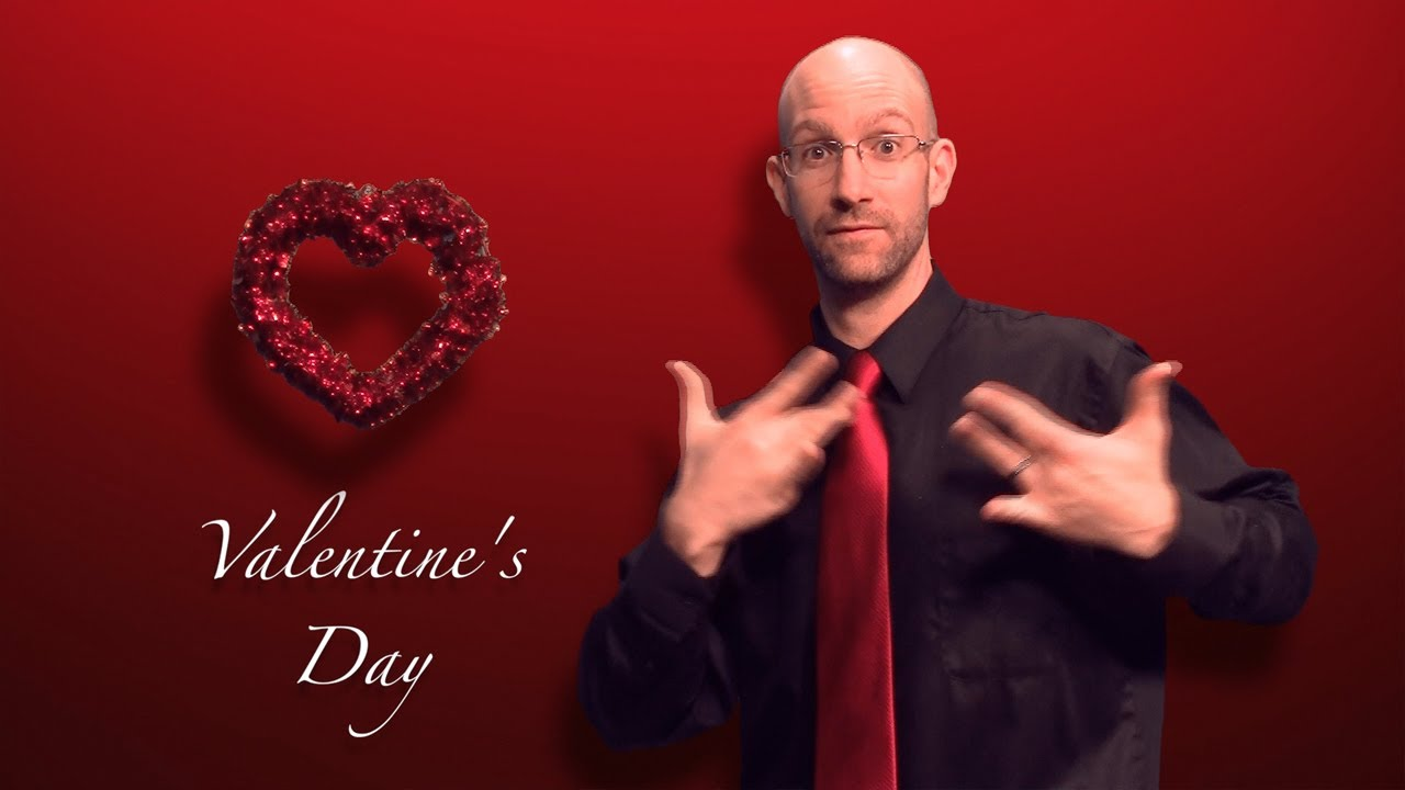 Valentine S Day Vocabulary In Asl American Sign Language Youtube