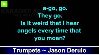 Trumpets ~ Jason Derulo Karaoke Version ~ Karaoke 808
