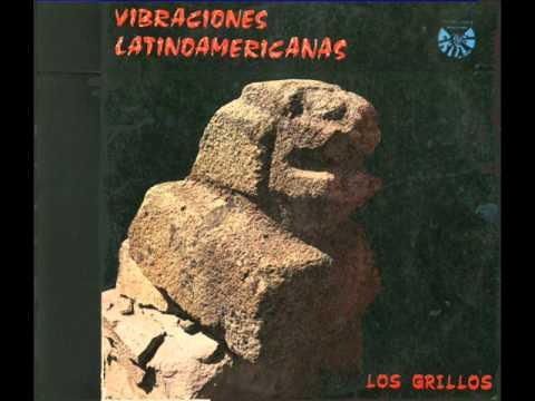 Los Grillos (Bolivia, 1974) - Vibraciones latinoamericanas