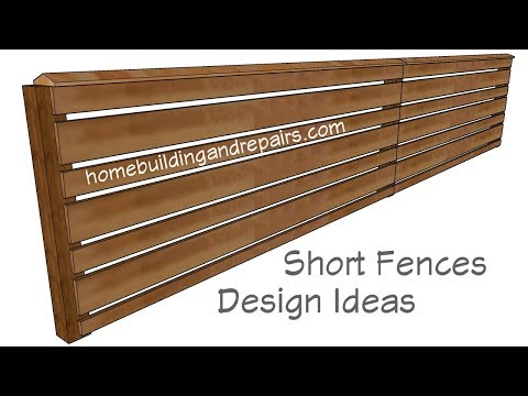 Building Design Ideas For Short Wood Fences