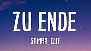 SAMRA & ELIF - Zu Ende (Lyrics)