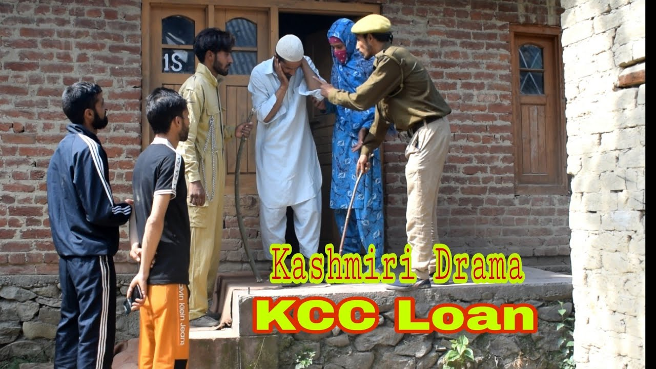 KCC Loan : Kashmiri Drama
