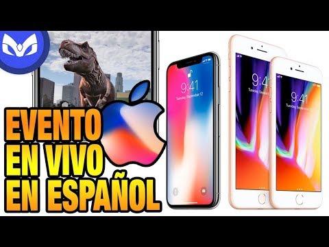 APPLE EVENT iPhone x, iPhone 8, iPhone 8 Plus  TRANSMITIDO EN ESPAÑOL