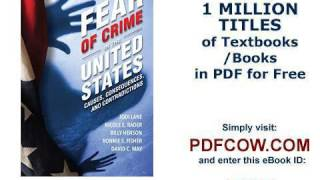 Fear of Crime in the United States Causes, Consequences, and Contradictions