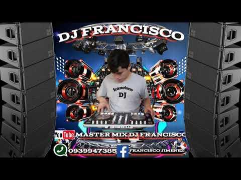 TECHNO REMIX 2019__/\__ DJ FRANCISCO EN VIVO