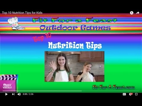 Top 10 Nutrition Tips for Kids