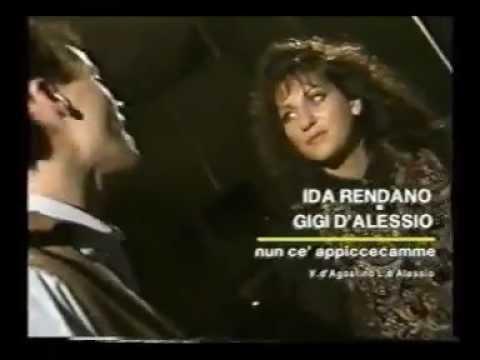 GIGI D' ALESSIO & iDA RENDANO - NUN CE APPICCECAMME