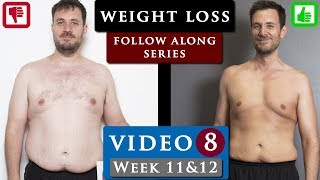 MALE BODY TRANSFORMATION from fat to fit program | Video 8 - week 11 & 12