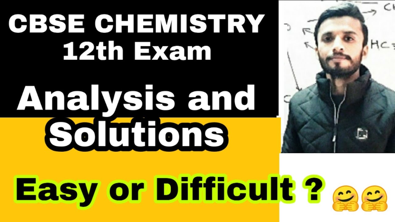 CBSE CHEMISTRY 12th Exam Review and Solution | Answer keys ...