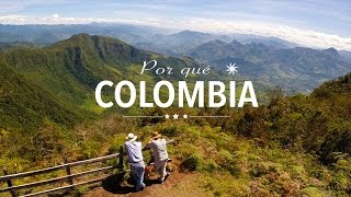 Por qué Colombia ? Why Colombia ? Pourquoi la Colombie ?