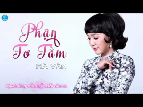 Phận Tơ Tằm - Hà Vân (Audio)