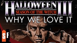 Halloween III - Why We Love It