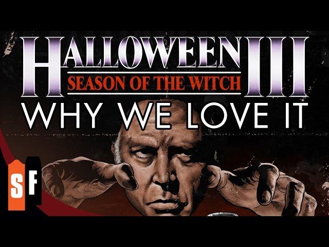 Halloween III - Why We Love It