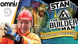 Stan The Builder Man - Legendary Decks w/ Professor Putricide