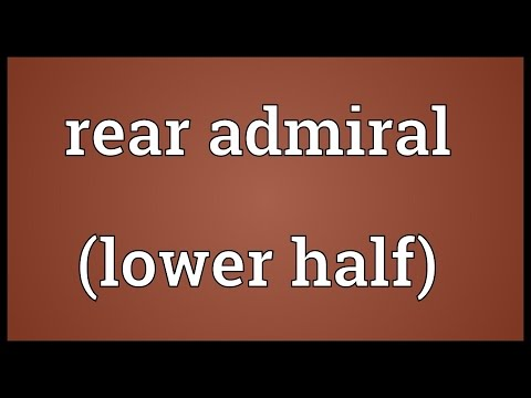 Rear admiral (lower half) Meaning