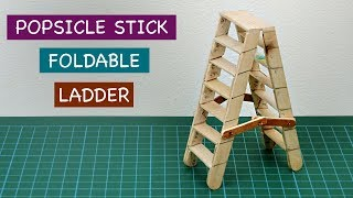Miniature Popsicle Stick Foldable Ladder Diy | Crafts Ideas