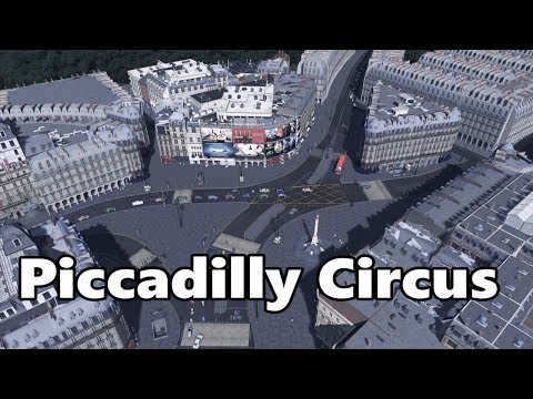 Cities Skylines: Piccadilly Circus Build |