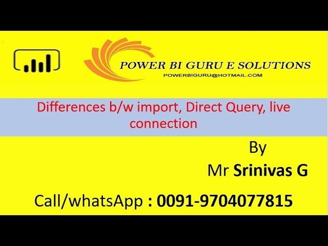 Differences b/n import,DirectQuery, Live connection in Power Bi |Power Bi Training from PowerBI Guru