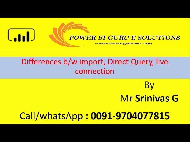 Differences b/n import,DirectQuery, Live connection in Power Bi |Power Bi Training from PowerBI Guru