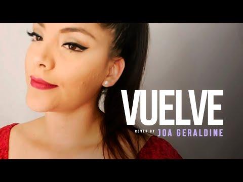 Vuelve - Amaya Hnos (COVER JOA GERALDINE)