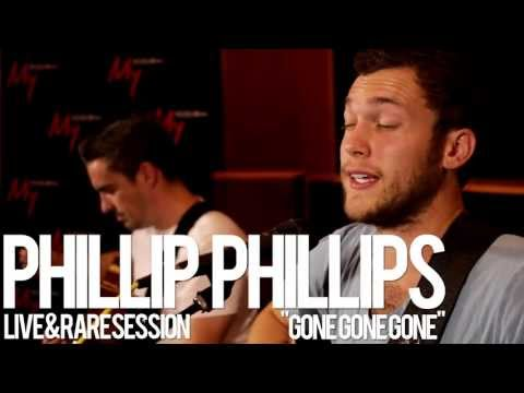 My1039s  & Rare  Phillip Phillips  Gone Gone Gone